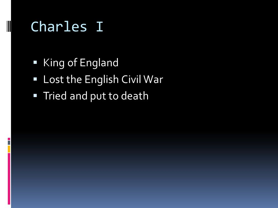 Charles I King of England Lost the English Civil War
