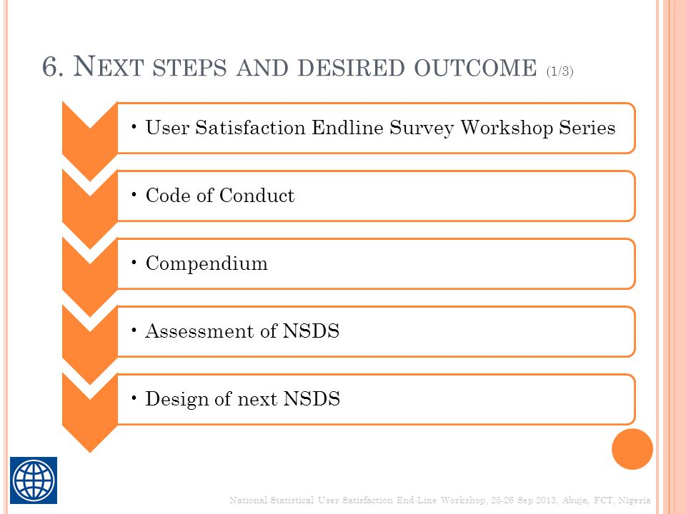 6. Next steps and desired outcome (1/3)