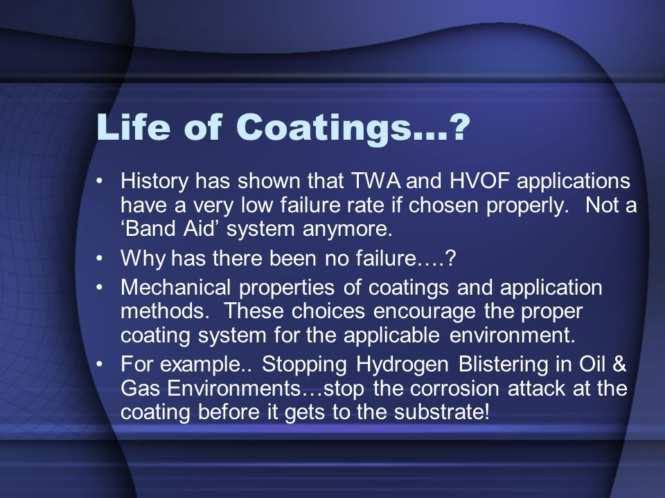 Life of Coatings…