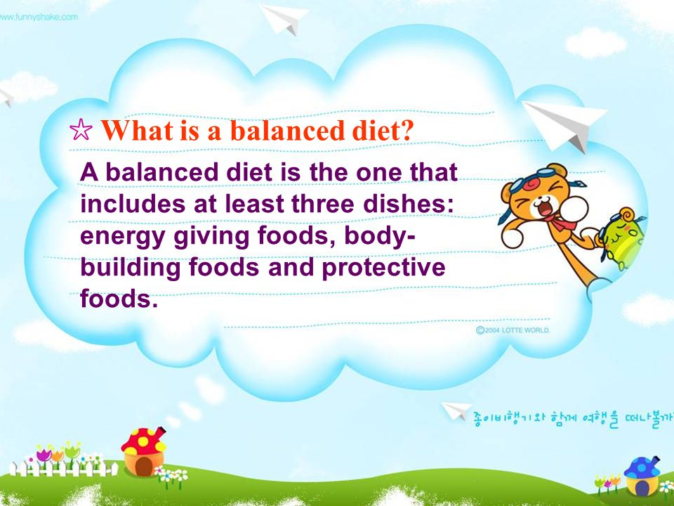 ☆ What is a balanced diet