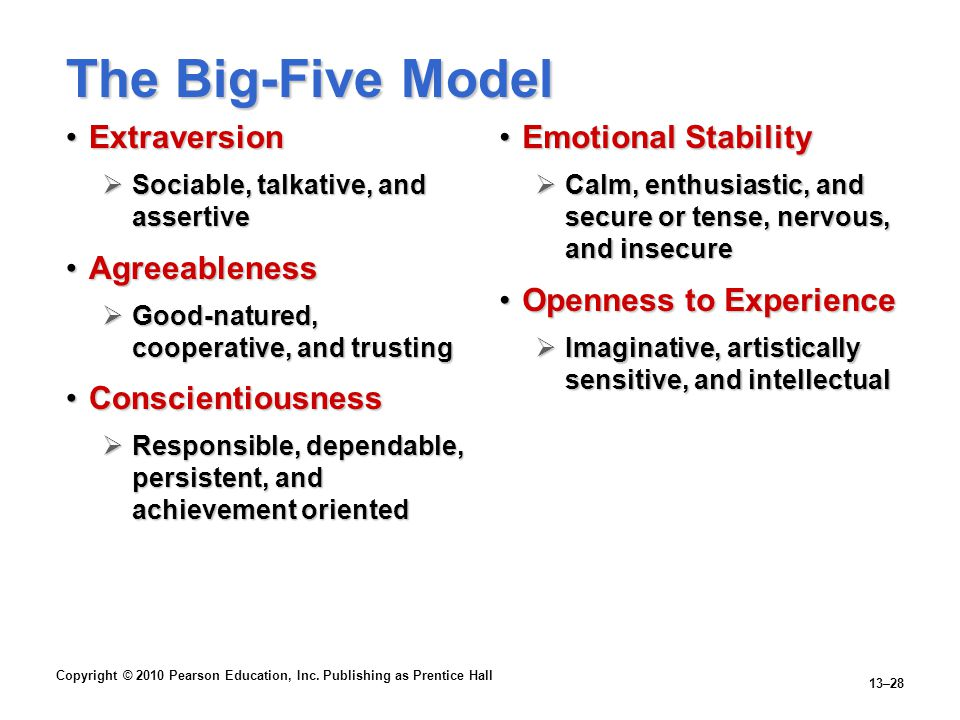 The Big-Five Model Extraversion Agreeableness Conscientiousness