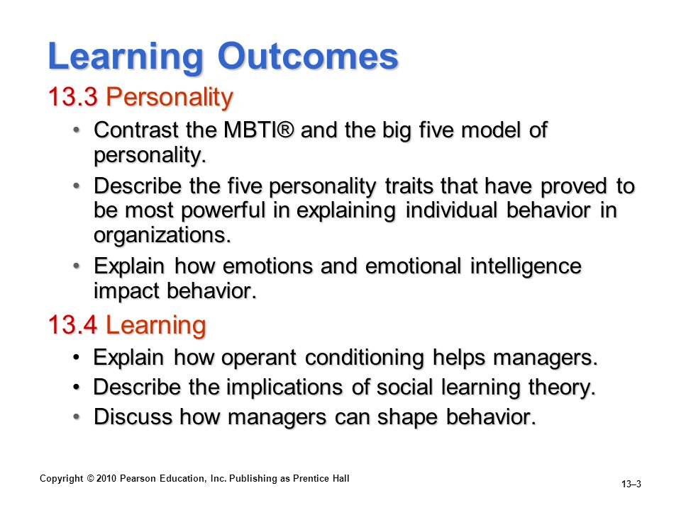 Learning Outcomes 13.3 Personality 13.4 Learning