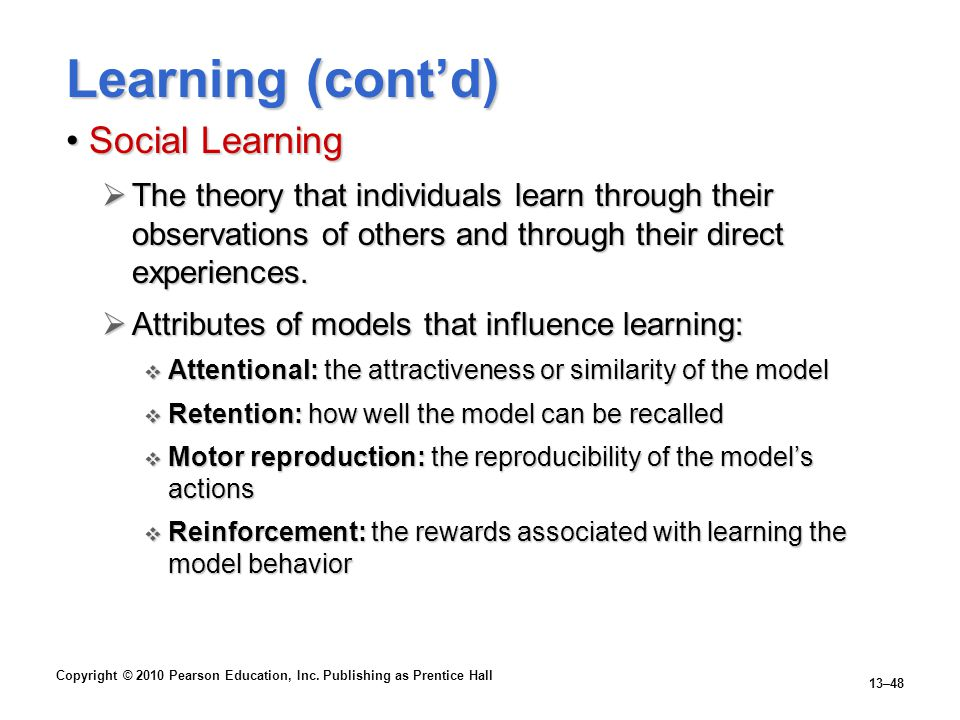 Learning (cont'd) Social Learning