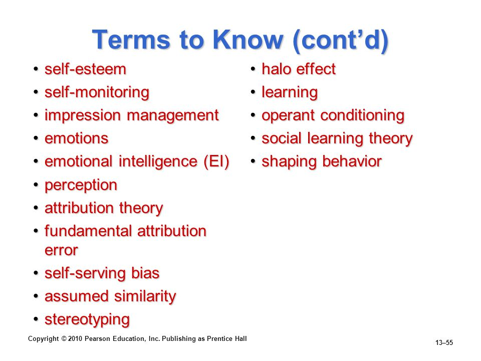 Terms to Know (cont'd) self-esteem self-monitoring