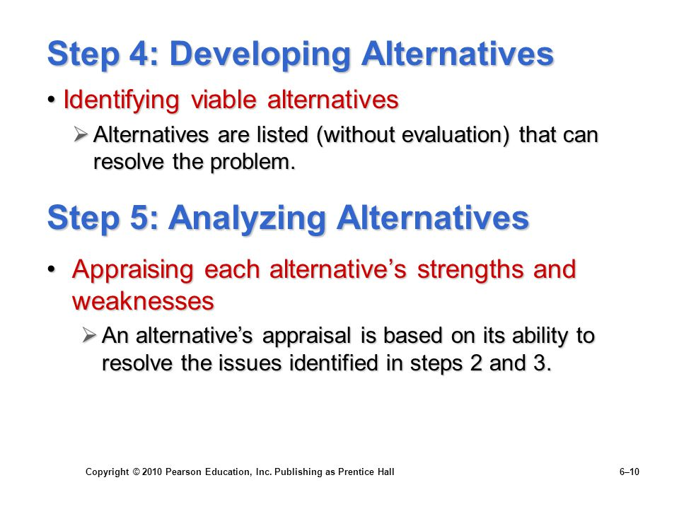 Step 4: Developing Alternatives