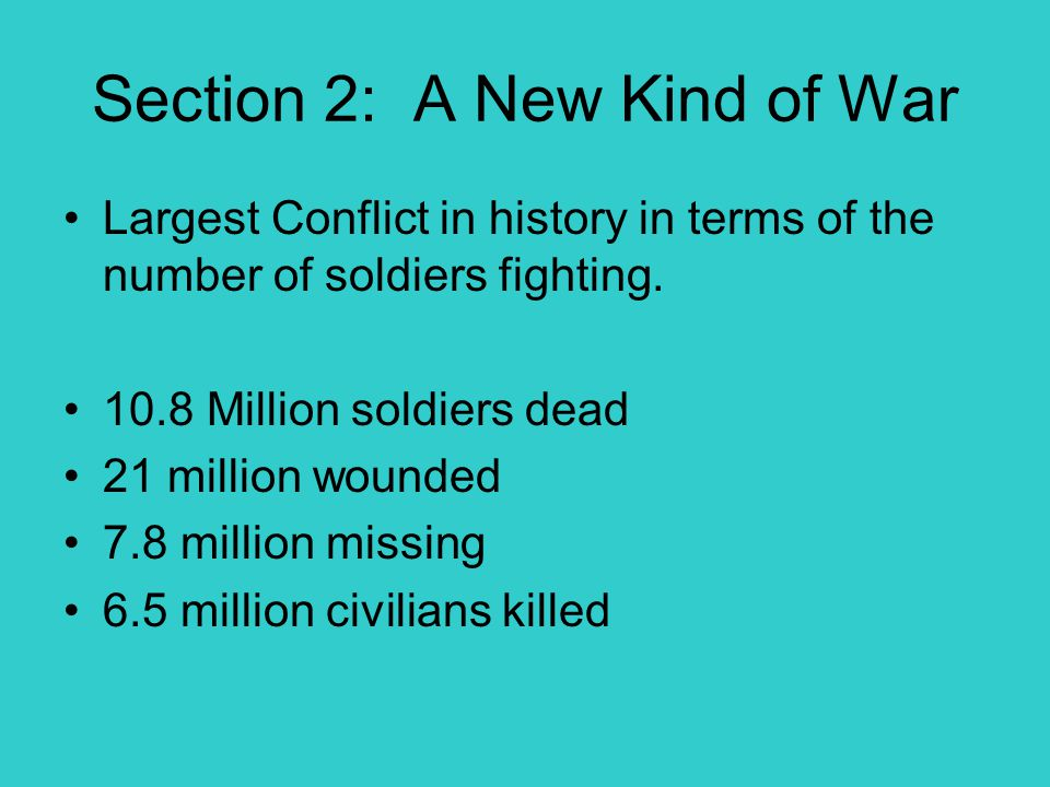 Section 2: A New Kind of War