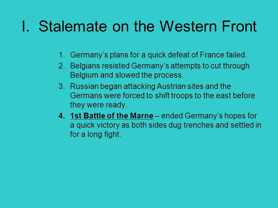 I. Stalemate on the Western Front