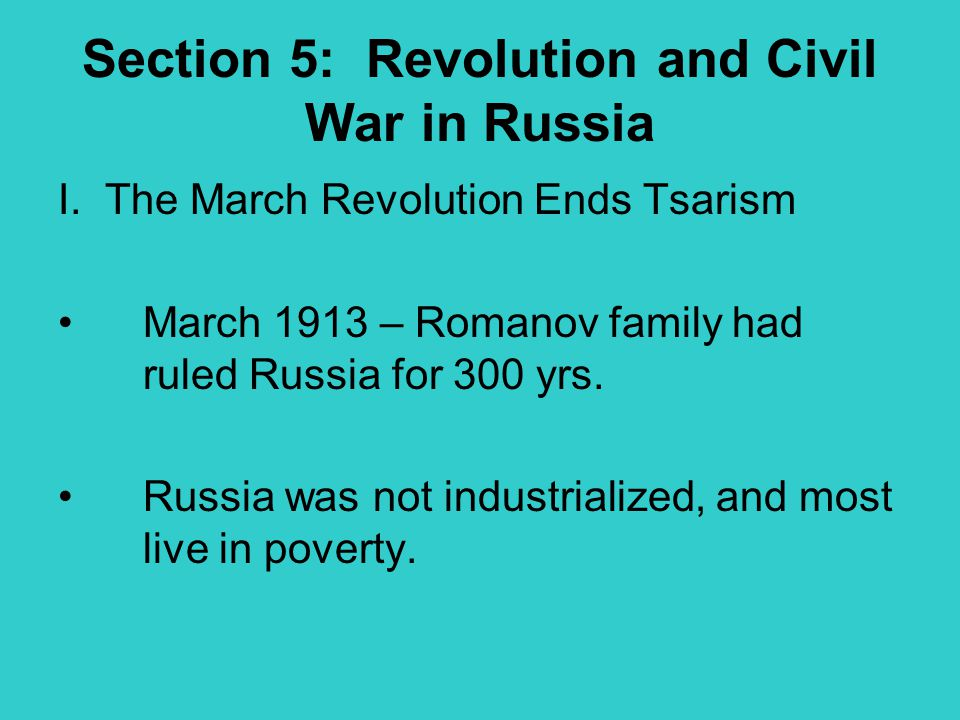 Section 5: Revolution and Civil War in Russia