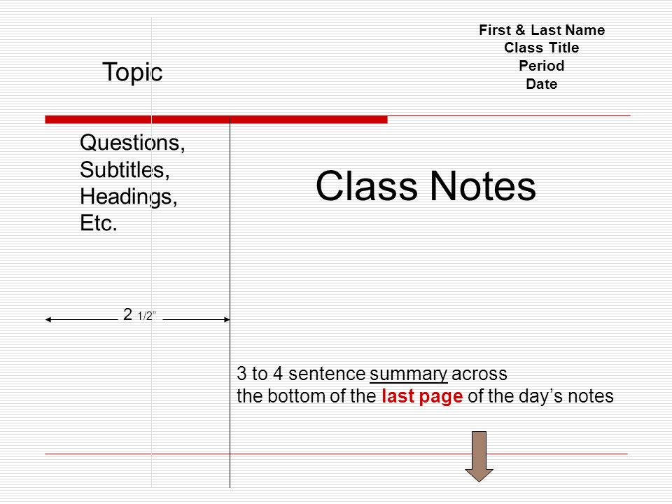 Class Notes Topic Questions, Subtitles, Headings, Etc.