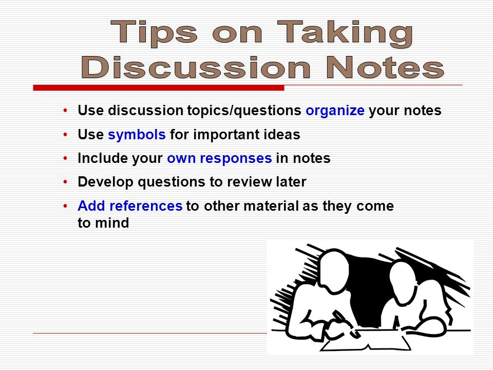 Tips on Taking Discussion Notes