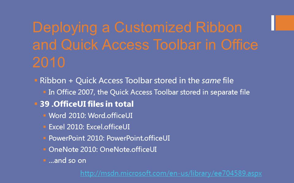 Deploying a Customized Ribbon and Quick Access Toolbar in Office 2010