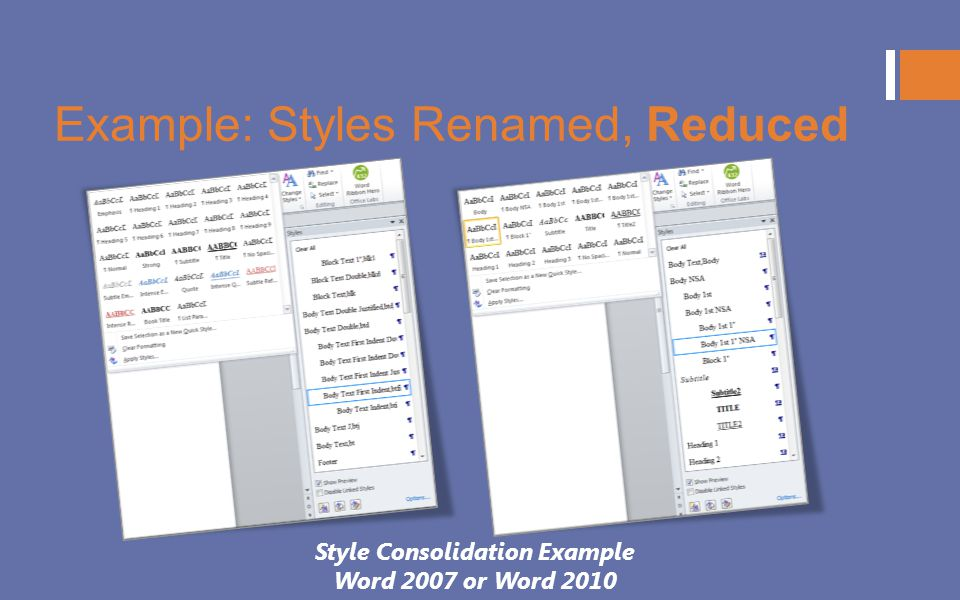 Example: Styles Renamed, Reduced