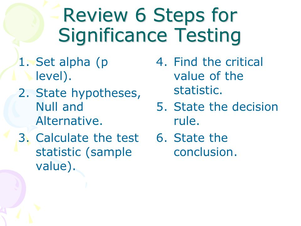 Review 6 Steps for Significance Testing