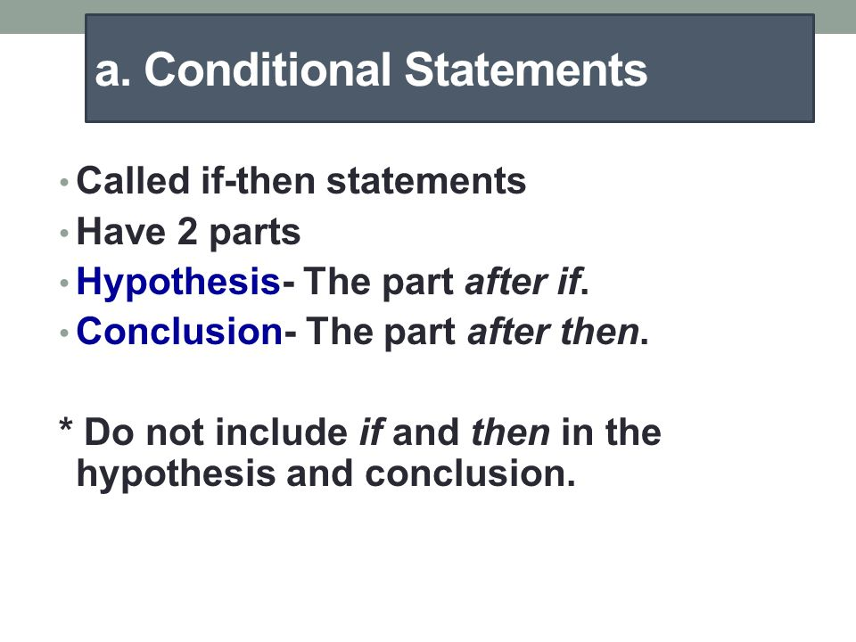 a. Conditional Statements