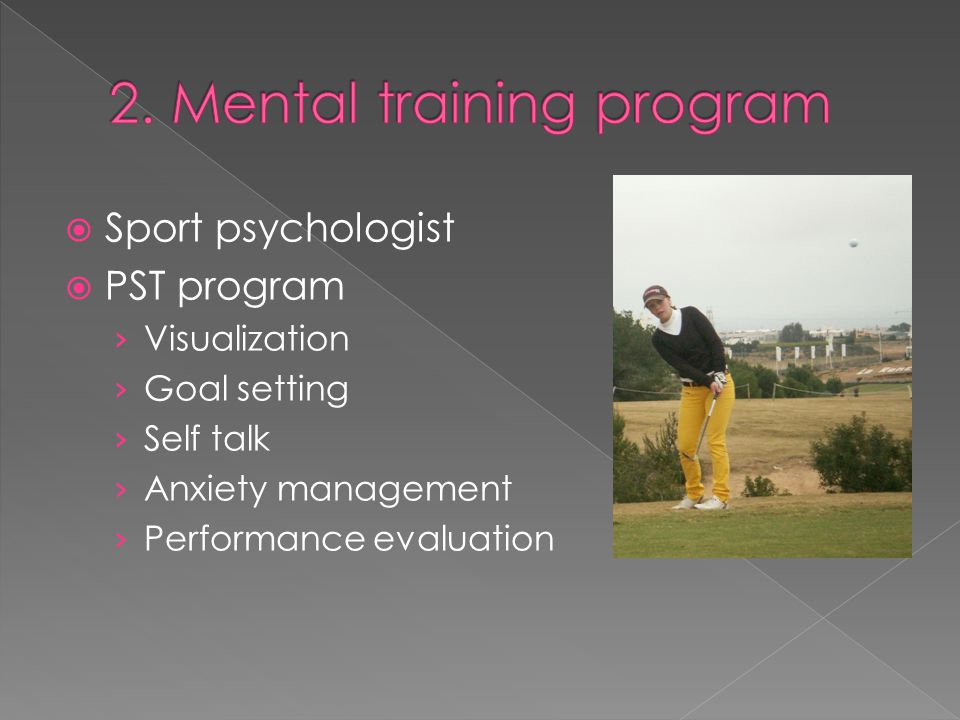 2. Mental training program