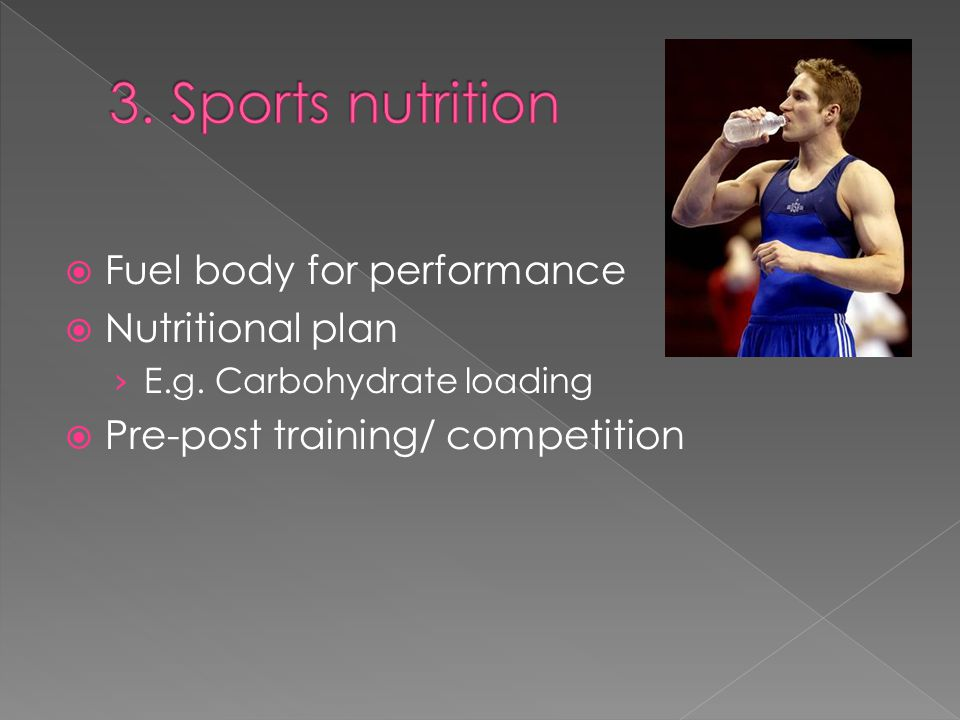 3. Sports nutrition Fuel body for performance Nutritional plan