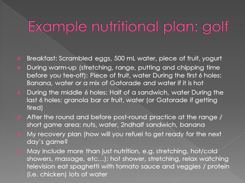 Example nutritional plan: golf