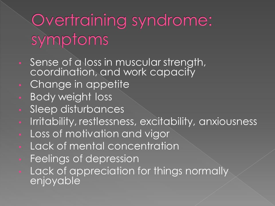 Overtraining syndrome: symptoms