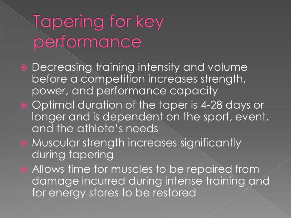 Tapering for key performance