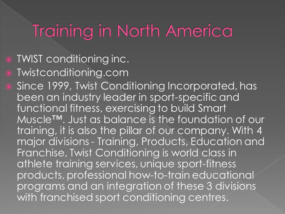 Training in North America