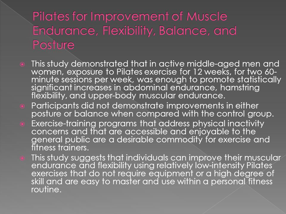 Pilates for Improvement of Muscle Endurance, Flexibility, Balance, and Posture