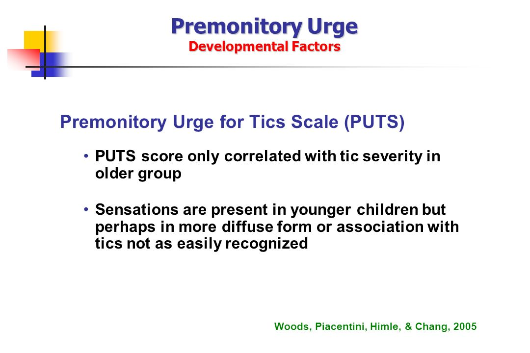 Premonitory Urge Developmental Factors