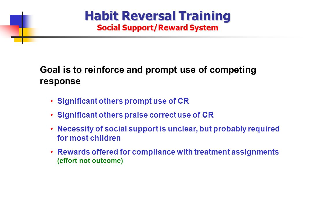 Habit Reversal Training Social Support/Reward System