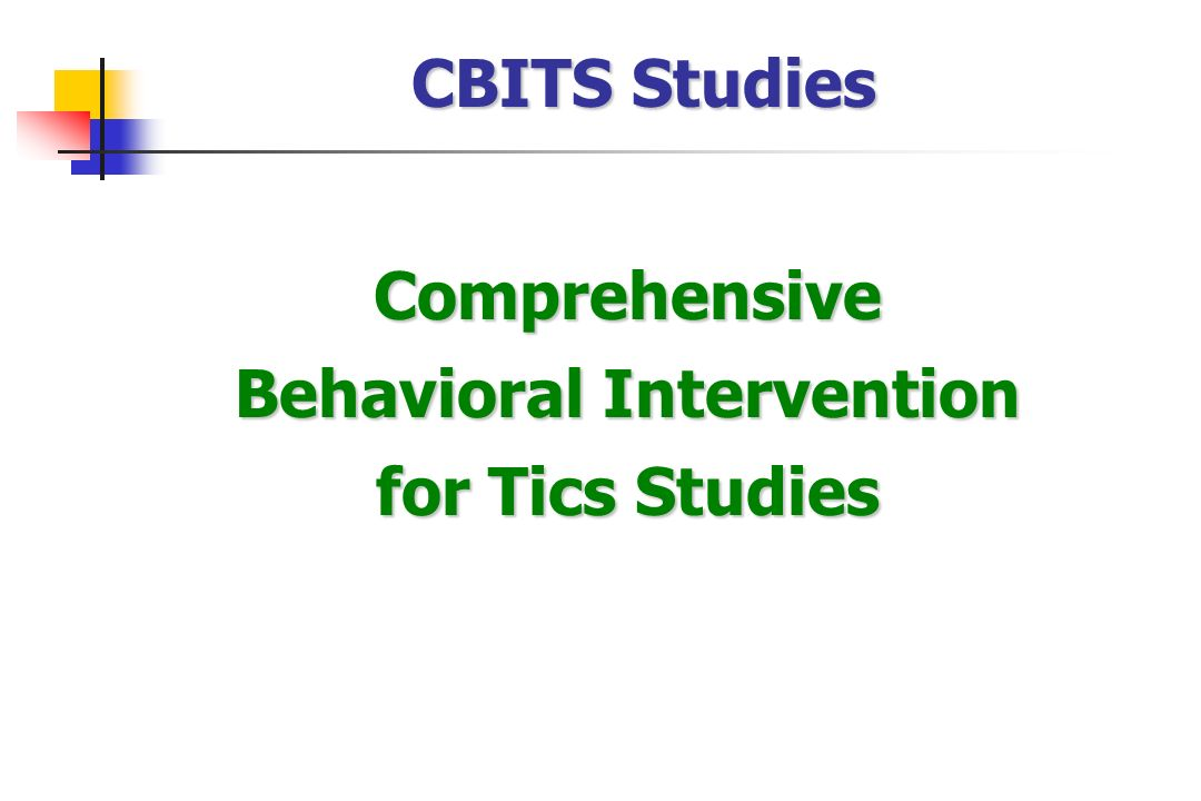 Comprehensive Behavioral Intervention for Tics Studies