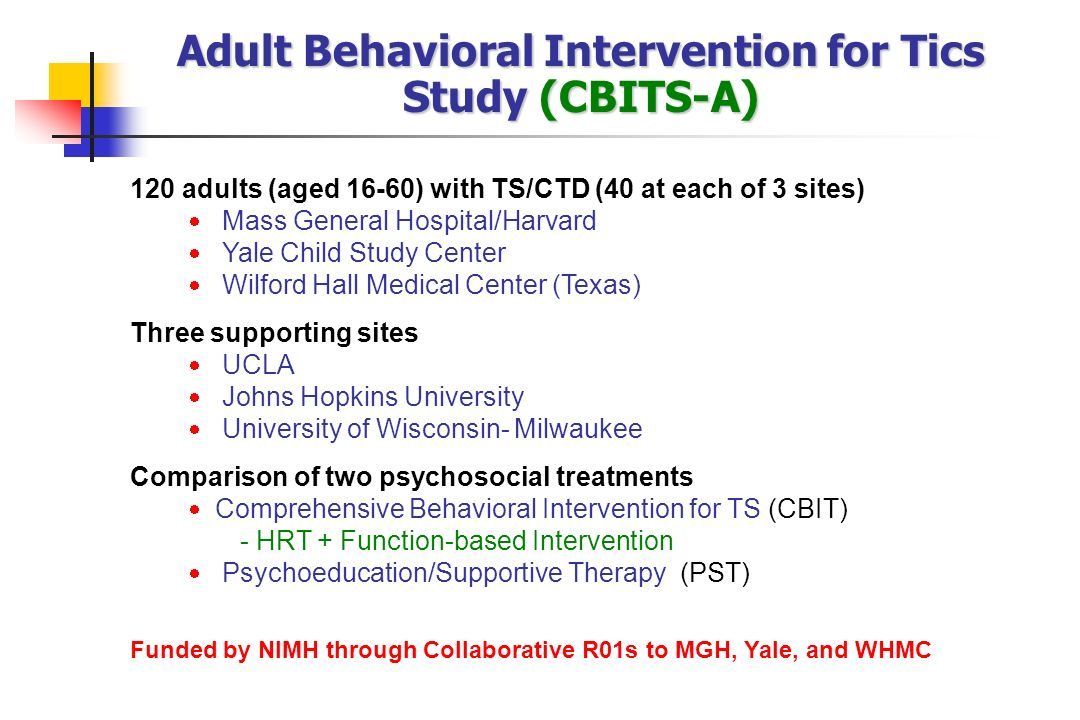 Adult Behavioral Intervention for Tics Study (CBITS-A)