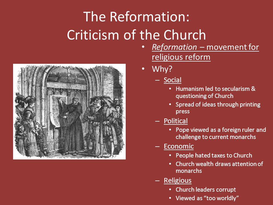 The Reformation: Criticism of the Church