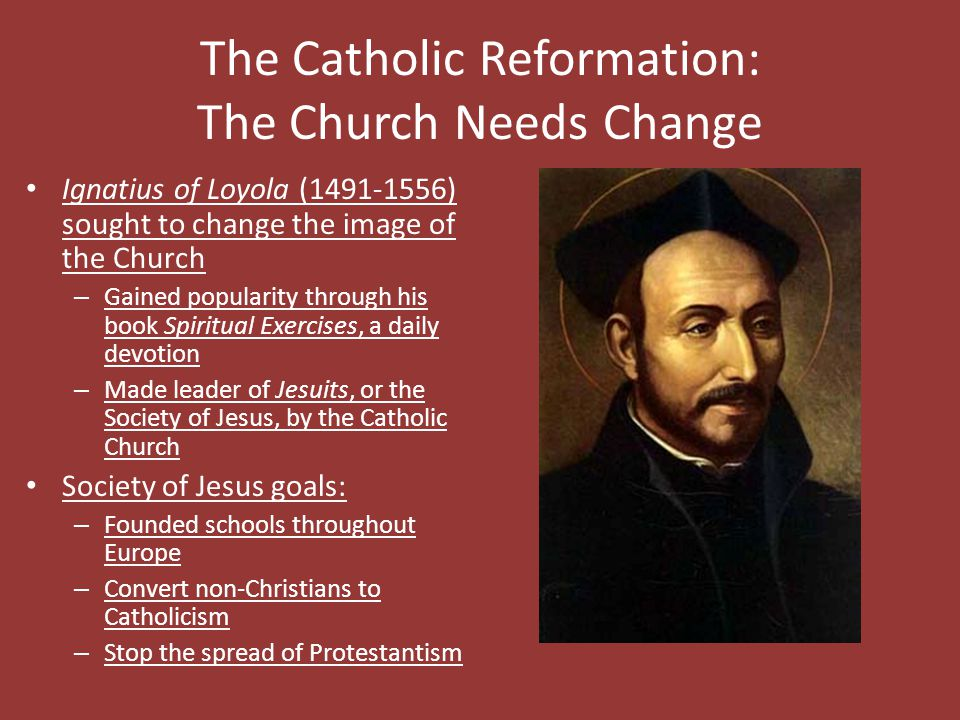 The Catholic Reformation: The Church Needs Change