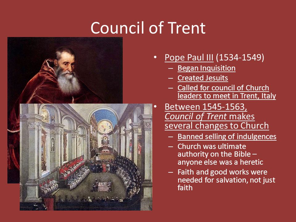 Council of Trent Pope Paul III (1534-1549)