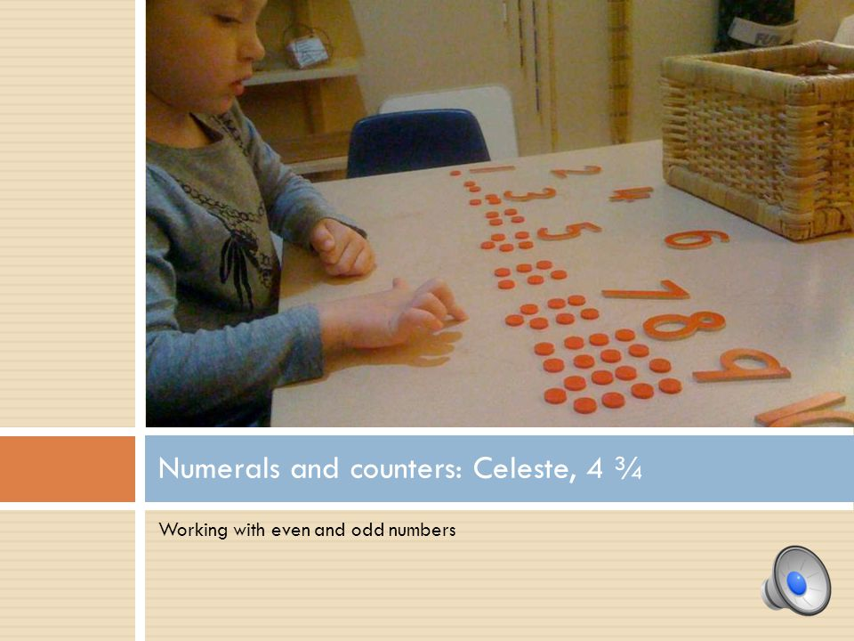 Numerals and counters: Celeste, 4 ¾