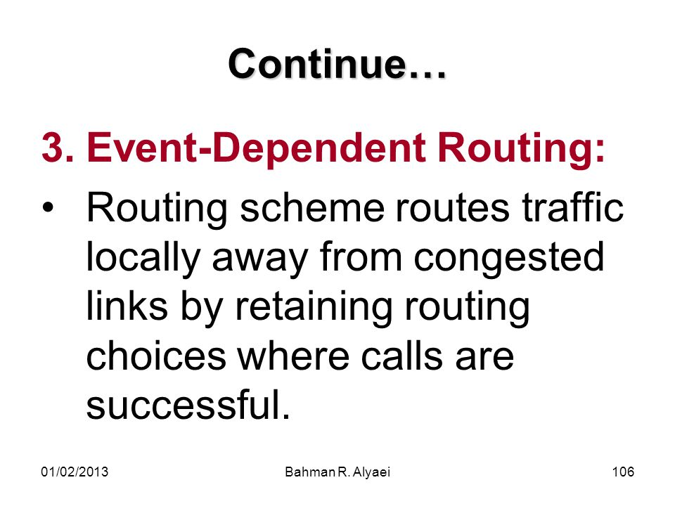 Event-Dependent Routing: