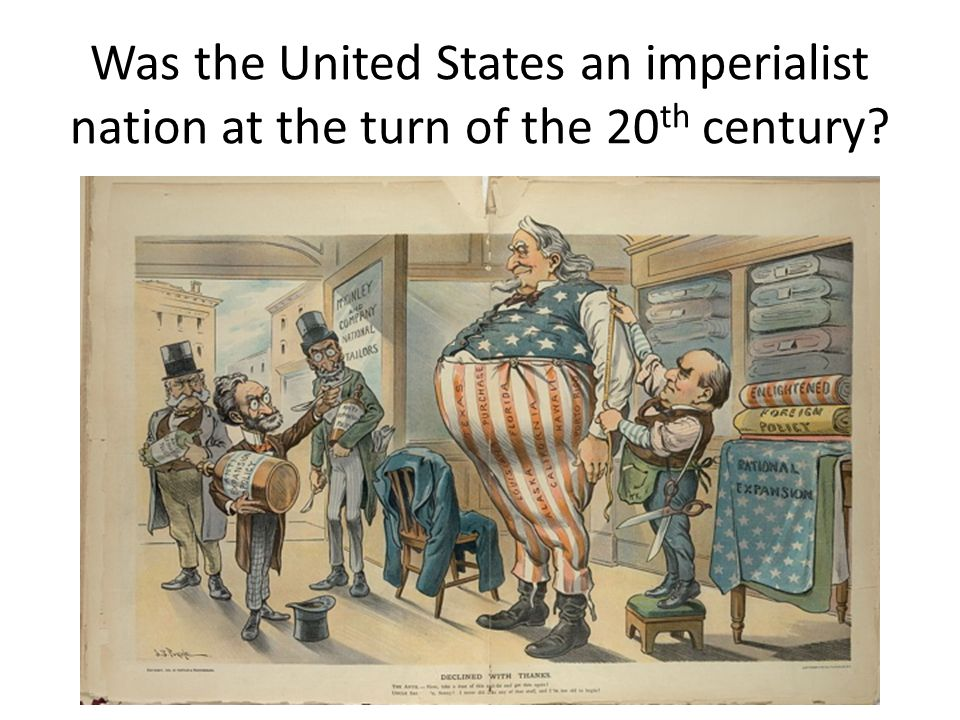 Was the United States an imperialist nation at the turn of the 20th century