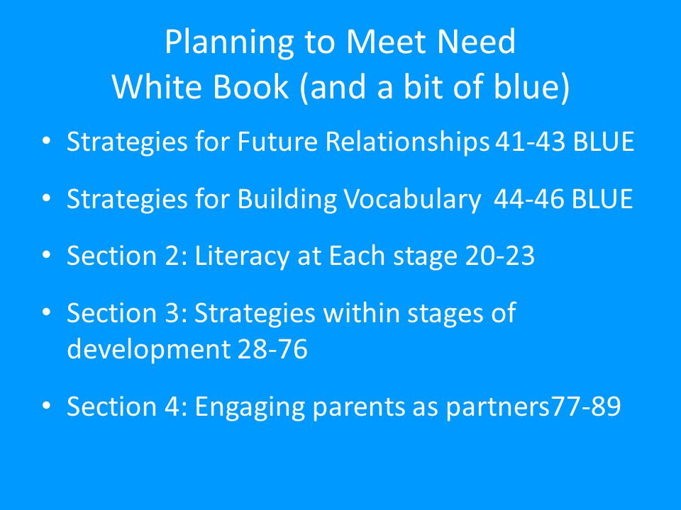 Planning to Meet Need White Book (and a bit of blue)