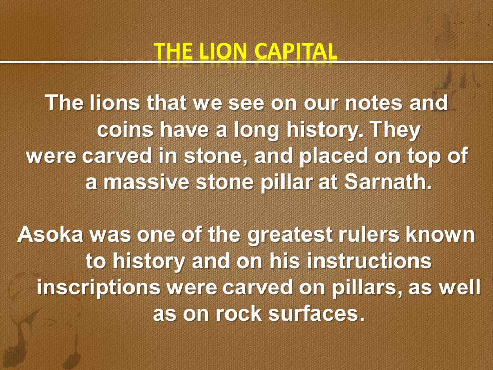 The lions that we see on our notes and coins have a long history. They