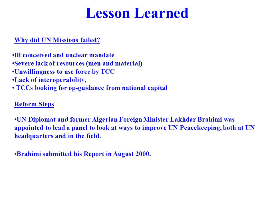 Lesson Learned Why did UN Missions failed