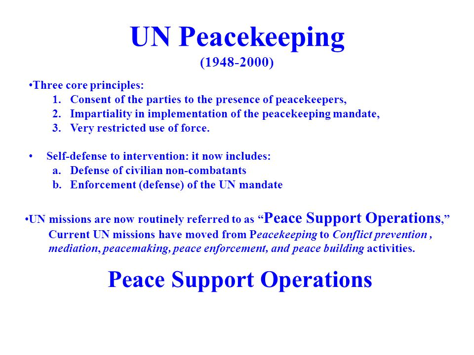UN Peacekeeping (1948-2000) Peace Support Operations
