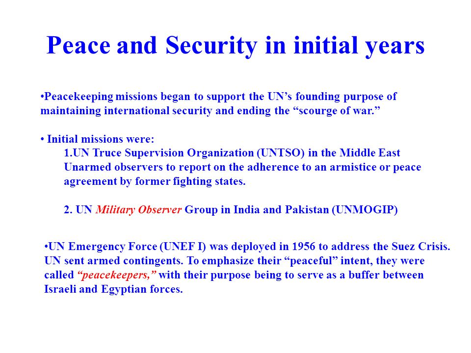 Peace and Security in initial years