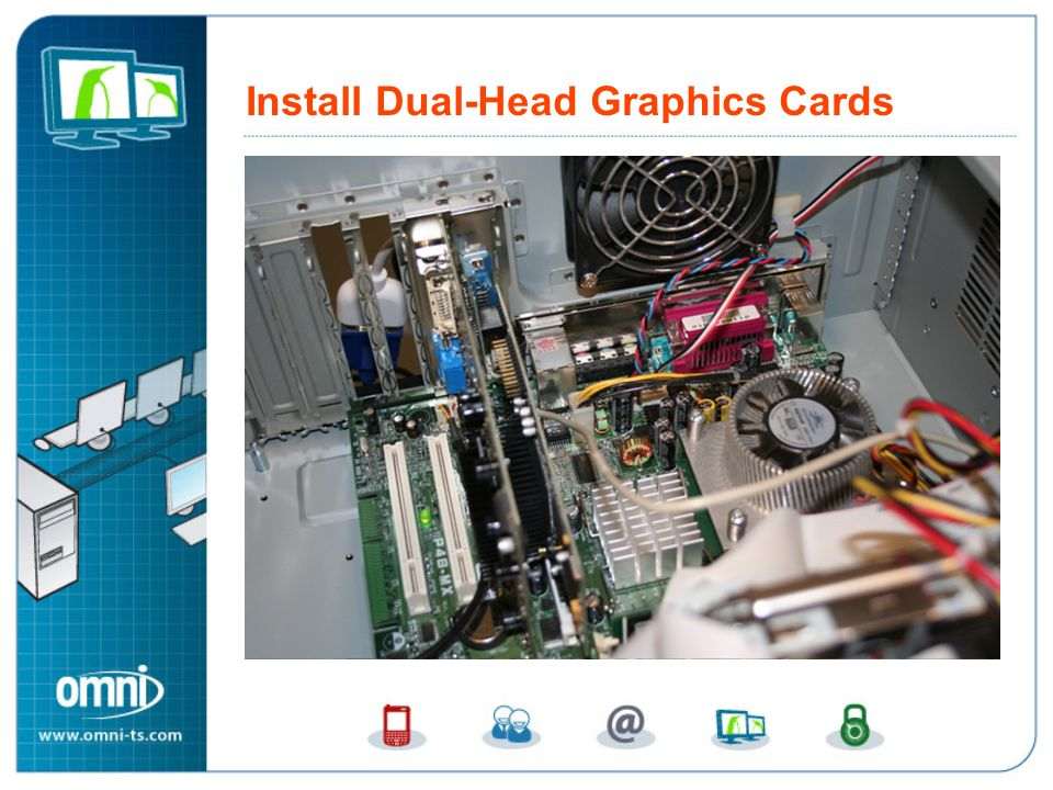 Install Dual-Head Graphic Cards