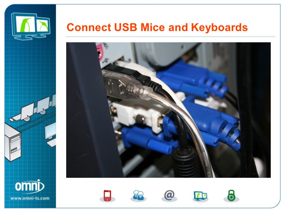 Connect USB Mice and Keyboards