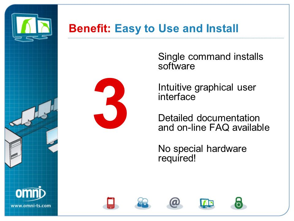 Benefit 3: Easy to Use and Install
