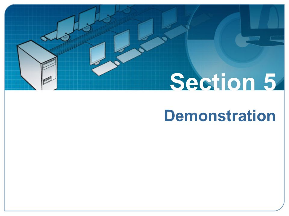 Section 5: Desktop Multiplier Demonstration