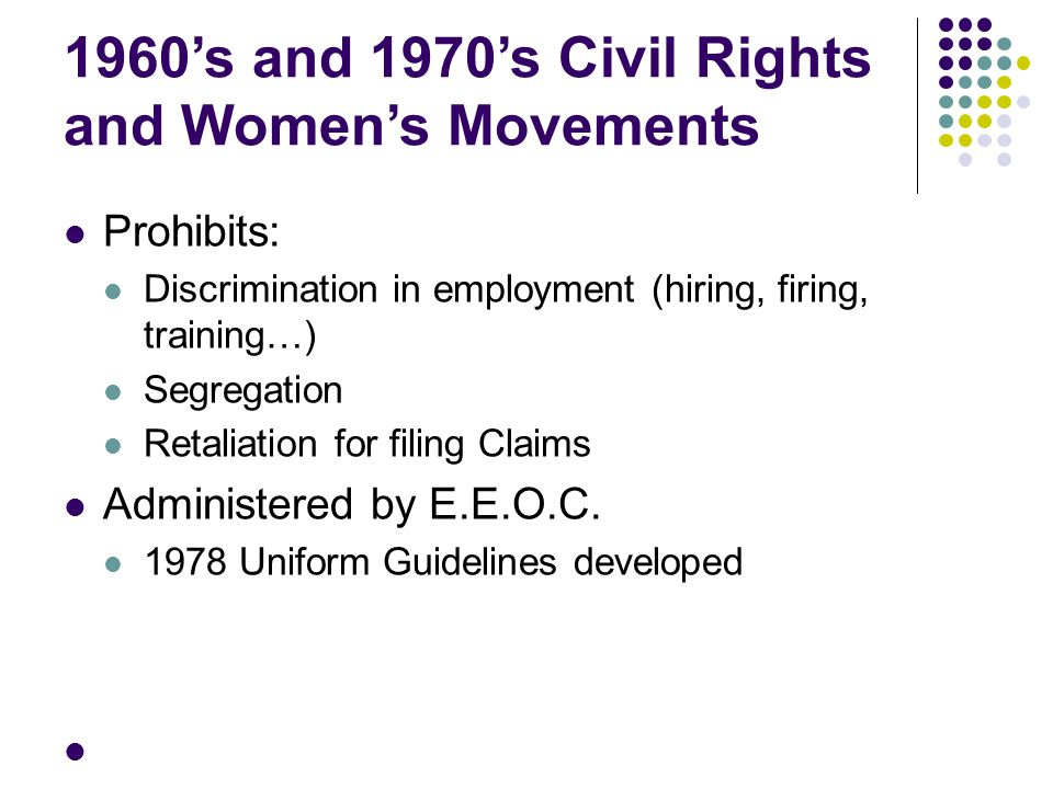 1960's and 1970's Civil Rights and Women's Movements