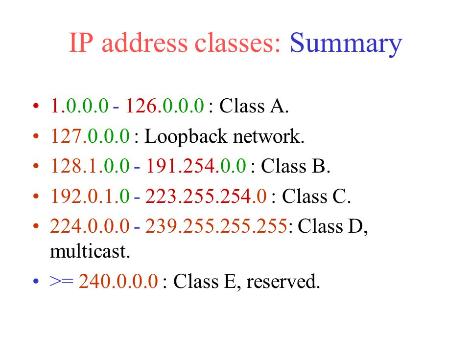 IP address classes: Summary