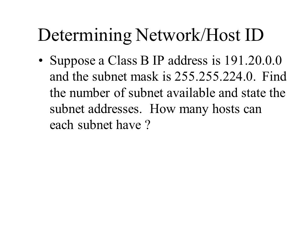 Determining Network/Host ID