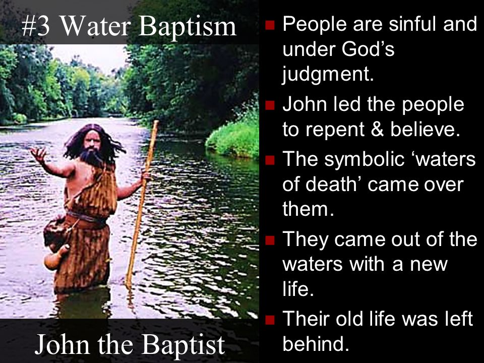 #3 Water Baptism John the Baptist