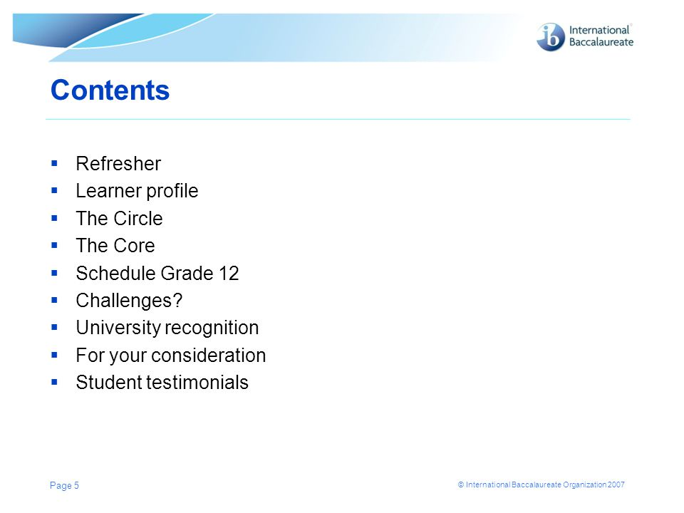 Contents Refresher Learner profile The Circle The Core
