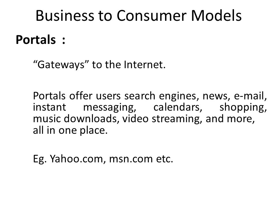 Business to Consumer Models